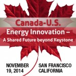 Canada-US Energy Innovation – A Shared Future Beyond Keystone